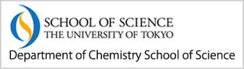 School of Science, The University of Tokyo, Department of Chemistry School of Science
