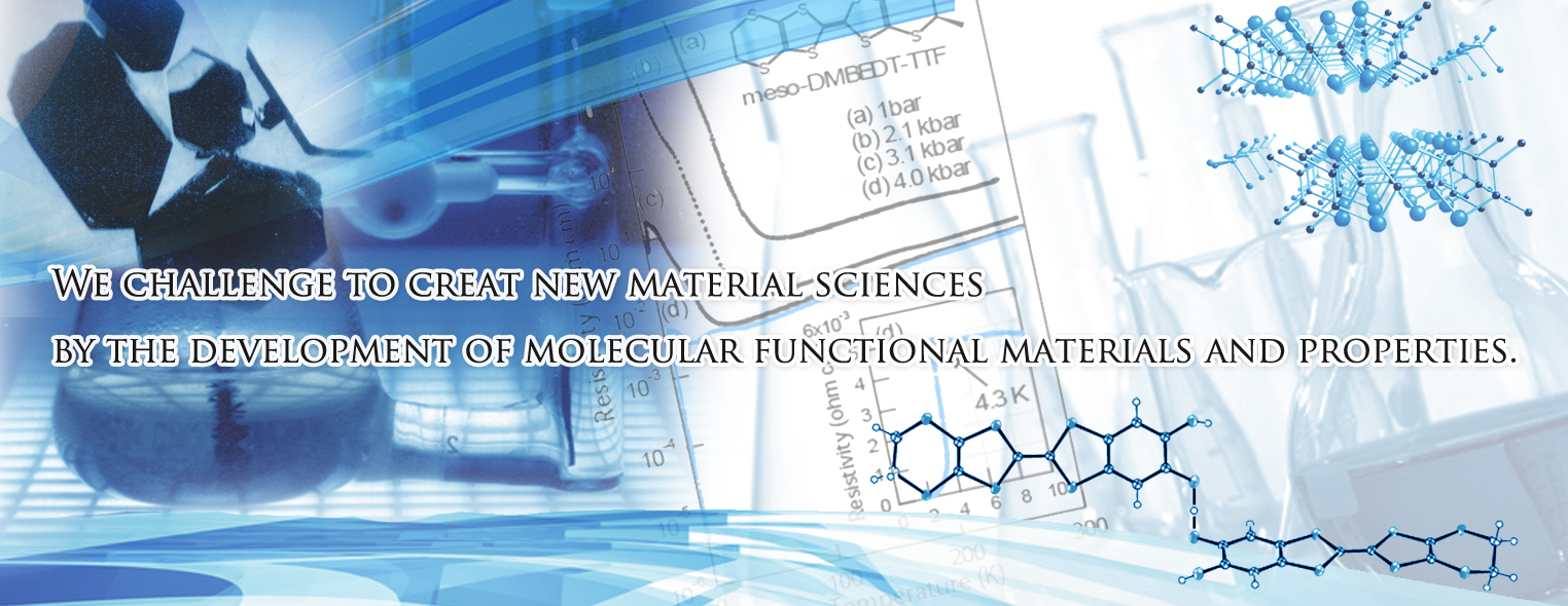 We challenge to creat new material sciences by the development of molecular functional materials and properties.